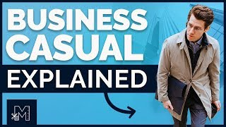 Business Casual For Men: Everything You Need To Know (Shoes, Jeans, History, DOs And DONTs)
