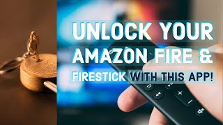 How to unlock your Amazon Fire TV and Firestick with this simple app!