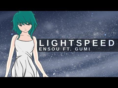 Ensou - Lightspeed ft. GUMI