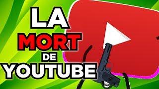 Comment youtube est en train de MOURIR