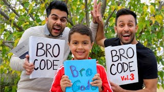 Bro Code (Part 3) | Anwar Jibawi
