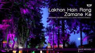 Lakhon Hain Rang Zamane Ke   Wedding Celebrations with
