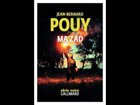 Jean Bernard Pouy - Ma ZAD
