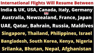 International Flights Start in India ! Fly to UK, USA, CANADA, ITALY ! VFS Global Updates ! VISA