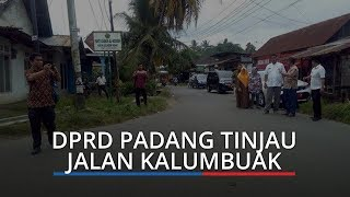 DPRD Padang Tinjau Ruas Jalan Kalumbuak Kecamatan Kuranji, Desak untuk Dilebarkan