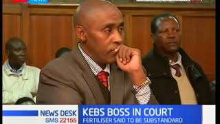 KEBS MD Charles Ongwae presented before court