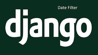 The Date Filter in Django Templates