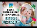 Create photo collage with PiP camera effects for Easter | Photo Editor | Collage Maker | PiP Camera
