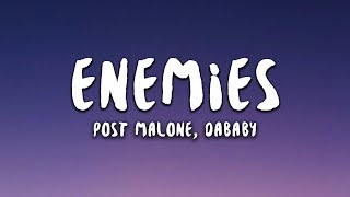 Post Malone Featuring DaBaby - Enemies