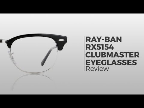 Ray-Ban Glasses Review – Ray Ban RX5154 Clubmaster Glasses
