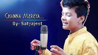Channa Mereya || Arijit Singh || Studio Cover || Satyajeet