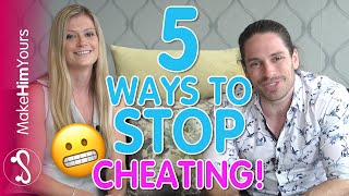 5 Steps To Prevent Cheating – How To Stop A Man Cheating On You