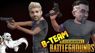 """B-Team Player Unknowns Battlegrounds Gameplay - """"B-TEAM IS OVER FOREVER!!!"""" - Let"""