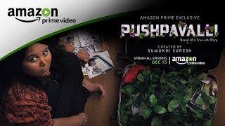 Pushpavalli | Trailer | Created by Sumukhi Suresh