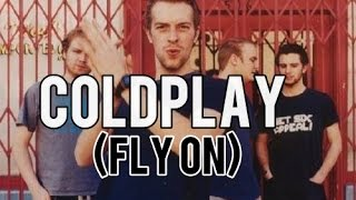 Coldplay  O (Fly On) Lyrics Video