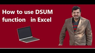 How to use Dsum function  in Microsoft excel with multiple criteria