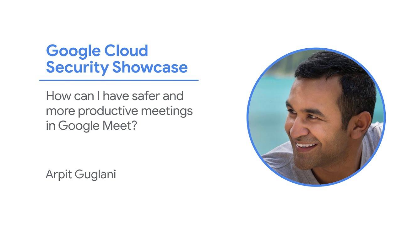 Google Cloud Security Showcase