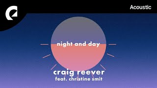 Craig Reever Feat. Christine Smit   Night And Day