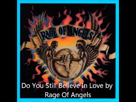 Do You Still Believe In Love by Rage Of Angels