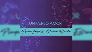 Playa Limbo Ft Silvana Estrada   Universo Amor (Audio Oficial)