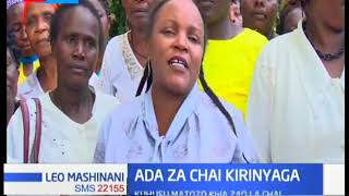 Mbunge wa Kirinyaga alalamika kuhusu matozo kwa zao la chai