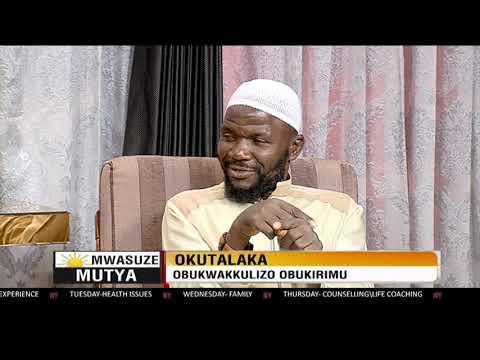 OKUTALAKA: Obukwakkulizo obukirimu | Mwasuze Mutya