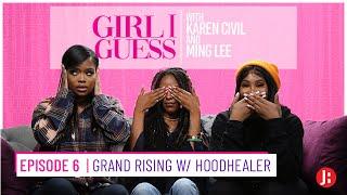 Girl I Guess - Grand Rising w/ Hoodhealer
