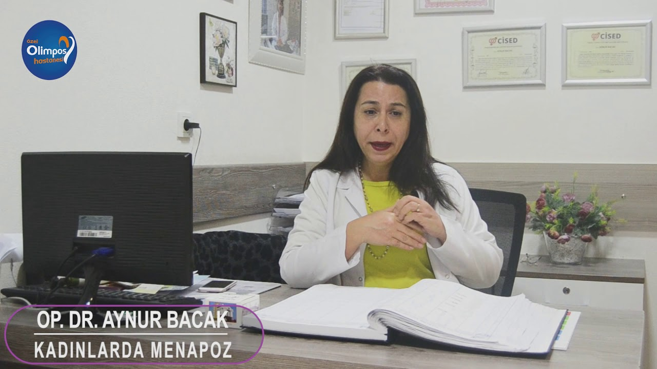 Op. Dr. Aynur Bacak - Kadınlarda Menapoz