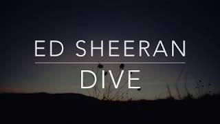 Ed Sheeran   Dive (LyricsTraduçãoLegendado)(HQ)