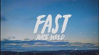 Juice WRLD   Fast (Lyrics)