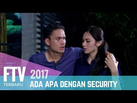 FTV Randy Pangalila & Denira Wiraguna | Ada Apa Dengan Security