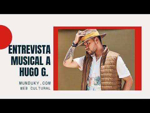 Entrevista musical a Hugo G