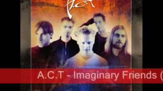 A.C.T - Imaginary Friends (2001)