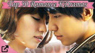 Top 50 Romance Korean Dramas All The Time