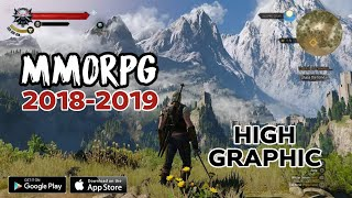 10 Best Game MMORPG High Graphic 2018-2019 For ANDROID/IOS