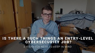 Is There A Such Thing As An Entry Level Cybersecurity Job?