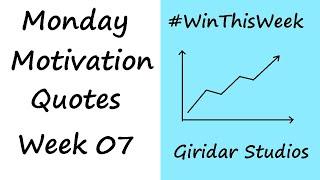 Transform Your Life - Top 10 Quotes - Monday Motivation Part 7 - Giridar Studios