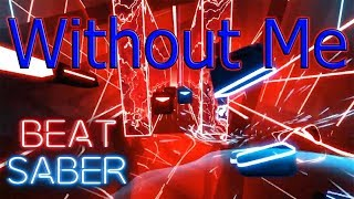 Beat Saber - Without Me - Eminem
