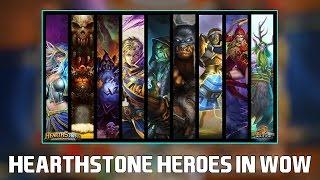 Hearthstone Heroes inside World of Warcraft