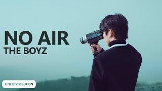 THE BOYZ - No Air (Line Distribution) | TheSeverus