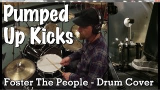 Foster The People   Pumped Up Kicks Drum Cover