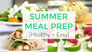 Healthy Summer Meal Prep Recipes