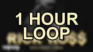 Rick Ross   Gold Roses Ft. Drake ( 1 Hour Loop )