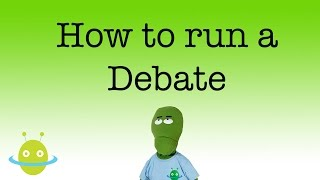 How to run a debate