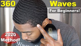 How To Get 360 Waves For Beginners 2020 Method!