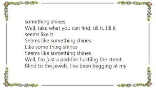 Chris Whitley - Something Shines Lyrics