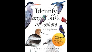 The ID ANY BIRD ANYWHERE book - Advanced Skills for Beginning Birders
