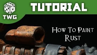 How To Paint Rust: Warhammer Tutorial