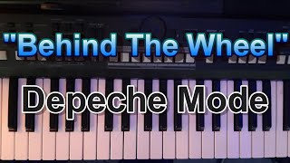 "How to Play:  ""Behind the Wheel"" by Depeche Mode  (Piano & Keyboard)"