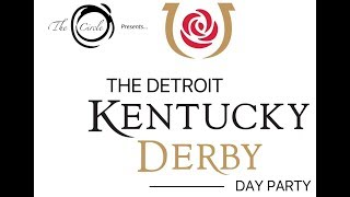 2017 Detroit Kentucky Derby Day Party presented by The Circle